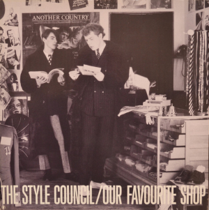 The Style Council (1985) ‎– Our Favourite Shop
