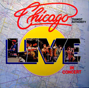 Chicago Transit Authority ‎– Live In Concert
