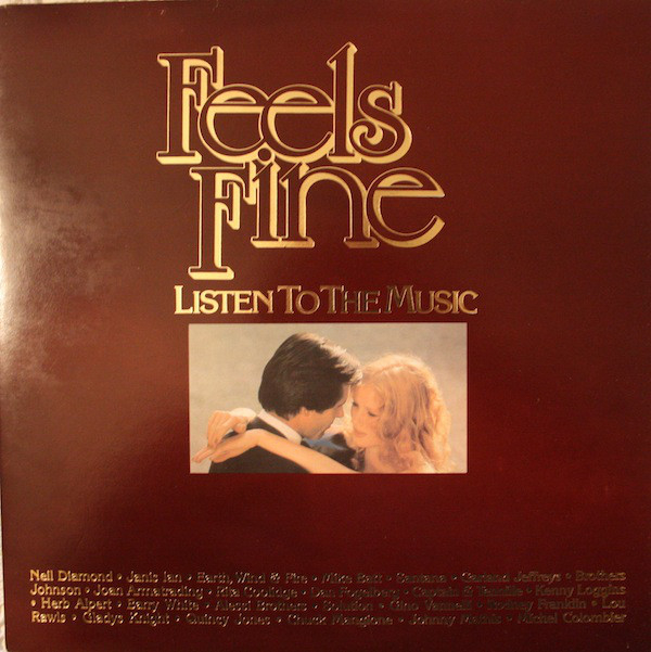 Feels Fine-Listen To The Music (1981)