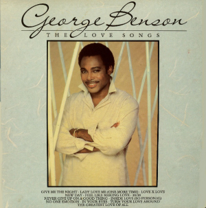George Benson (1985) ‎– The Love Songs