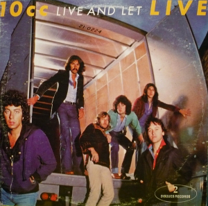 10cc (1977) ‎– Live And Let Live