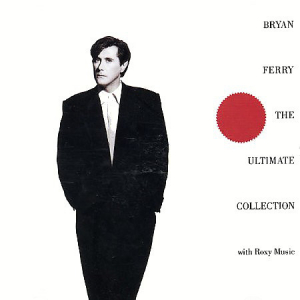 Bryan Ferry / Roxy Music (1988) ‎– Bryan Ferry - The Ultimate Collection With Roxy Music