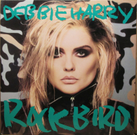Debbie Harry (1986) ‎– Rockbird (ex Blondie)