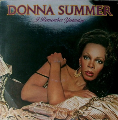 Donna Summer (1977) ‎– I Remember Yesterday