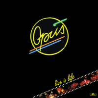 Opus (1984) ‎– Live Is Life