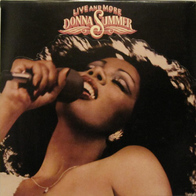 Donna Summer (1978) ‎– Live And More