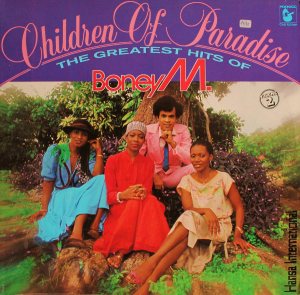 Boney M. (1981) ‎– Children Of Paradise - The Greatest Hits Of - Volume 2