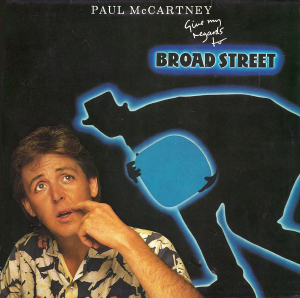 Paul McCartney (1984) ‎– Give My Regards To Broad Street