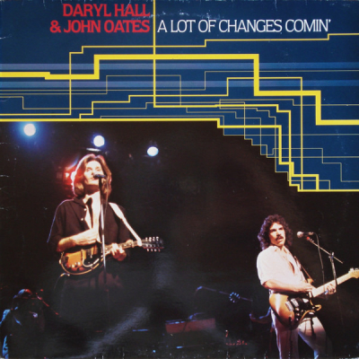 Daryl Hall & John Oates (1981) ‎– A Lot Of Changes Comin'