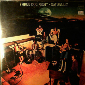 Three Dog Night (1970) ‎– Naturally