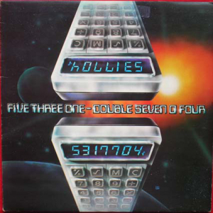 The Hollies (1979) ‎– Five Three One - Double Seven O Four