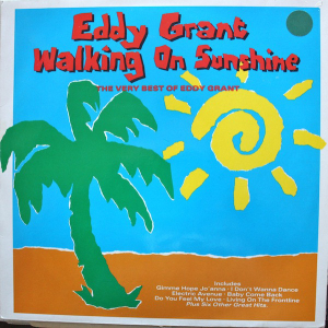 1989 ‎– Walking On Sunshine - The Very Best Of Eddy Grant