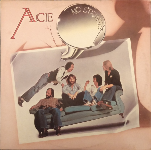 Ace (1977) ‎– No Strings