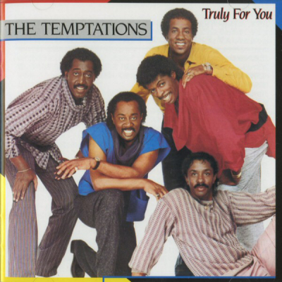 The Temptations (1984) ‎– Truly For You