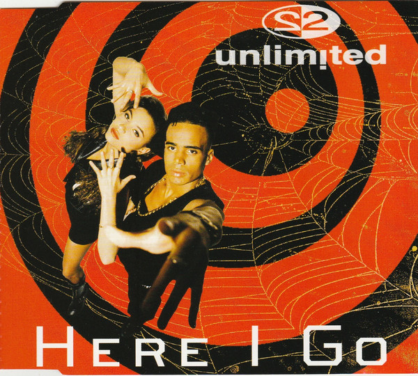 2 Unlimited (1995) ‎– Here I Go