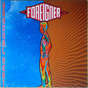 Foreigner (1991) ‎– Unusual Heat