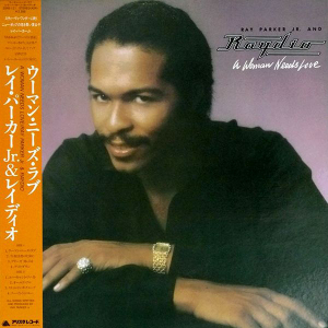 Ray Parker Jr. And Raydio (1981) ‎– A Woman Needs Love
