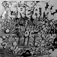 Cream (1969) ‎– Wheels Of Fire - In The Studio