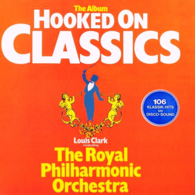 Louis Clark Conducting The Royal Philharmonic Orchestra (1981) ‎– Hooked On Classics
