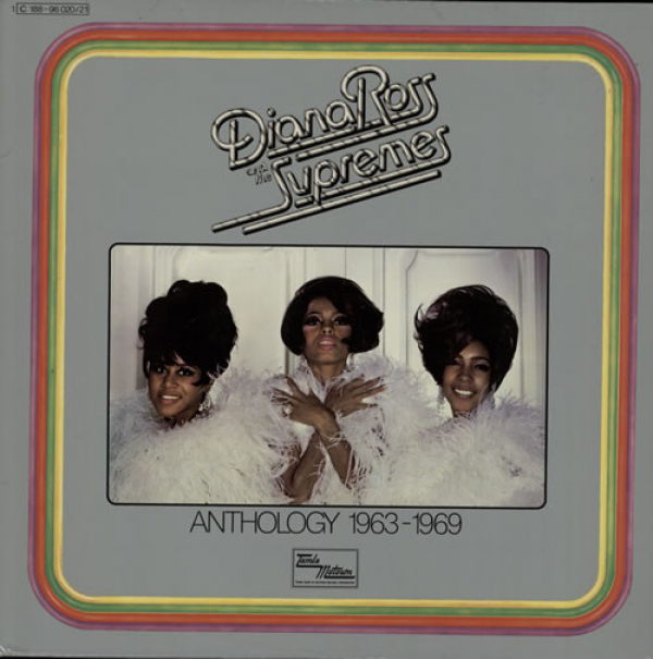 Diana Ross & The Supremes (1975) ‎– Anthology 1963-1969