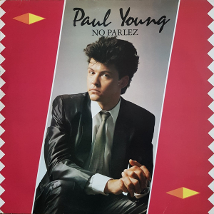 Paul Young (1983) - No Parlez