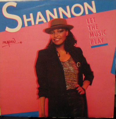 Shannon (1984) ‎– Let The Music Play