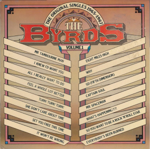 The Byrds ‎– The Original Singles 1965-1967 Volume 1