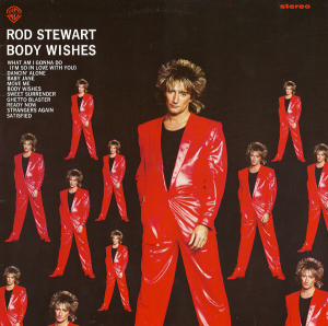Rod Stewart (1983) ‎– Body Wishes