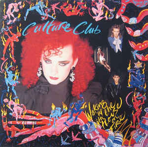 Culture Club (1984) ‎– Waking Up With The House On Fire
