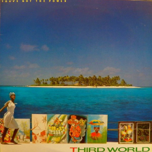 Third World (1982) ‎– You've Got The Power (Reggae)