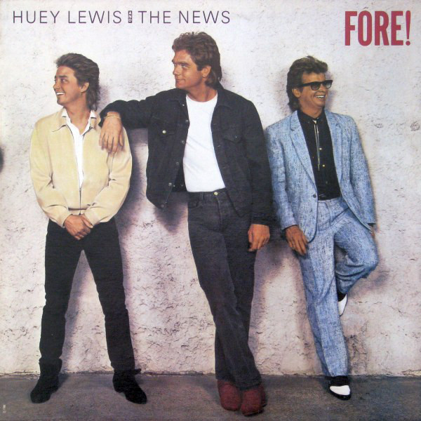 Huey Lewis And The News (1986) ‎– Fore!