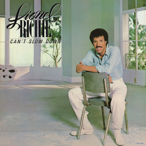 Lionel Richie (1983) ‎– Can't Slow Down