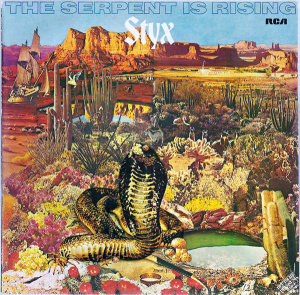 Styx (1973) ‎– The Serpent Is Rising