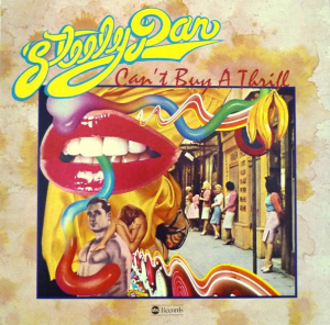 Steely Dan (1972) ‎– Can't Buy A Thrill