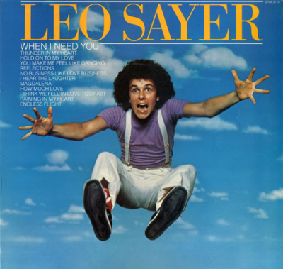 Leo Sayer (1982) ‎– When I Need You